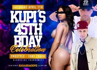 KUPI&#8217;S 45TH BIRTHDAY PARTY<BR>DJ PROSTYLE<BR>TONY TOUCH