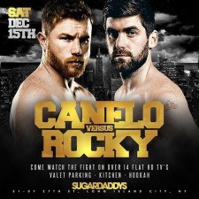 CANELO VS ROCKY PPV DECEMBER 15TH AT SUGARDADDYS NYC